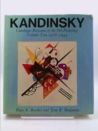 Kandinsky : Catalogue Raisonne of the Oil Paintings, 1916-1944