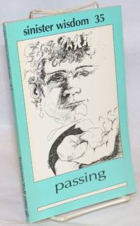 Sinister wisdom: a journal for the lesbian imagination in the arts and politics; #35, Summer/Fall 1988: passing