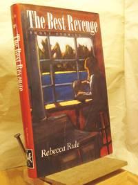 The Best Revenge: Short Stories