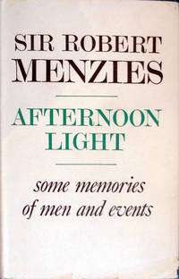 image of Afternoon Light: Some Memories Of Men And Events