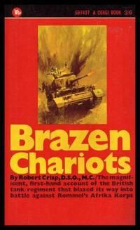 image of BRAZEN CHARIOTS - An Account of Tank Warfare in the Western Desert - November December 1941
