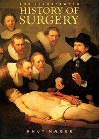 image of The Illustrated History of Surgery