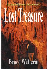 image of LOST TREASURE Clay Cantrell Mystery Adventure #1