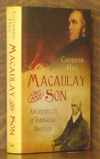 MACAULAY AND SON, ARCHITECTS OF IMPERIAL BRITAIN