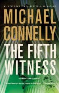 image of The Fifth Witness - A Lincoln Lawyer Novel