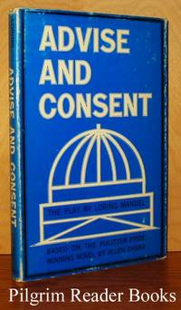 Advise and Consent, A Play