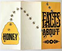 Facts About Honey and Alberta Beekeepers Association by Two Fold Out Pamphlets - Paperback - from Ken Jackson and Biblio.co.uk