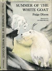 Summer of the White Goat by  Paige ; Illustrated By Grambs Miller Dixon - First Edition - 1977 - from Granny Goose Books and Biblio.com