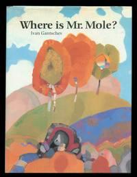 Where is Mr. Mole?