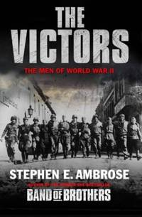image of The Victors: The Men of WWII