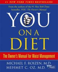 You - On a Diet : The Owner's Manual for Waist Management