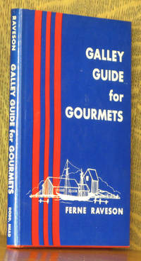 GALLEY GUIDE FOR GOURMETS