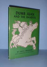 Dumb Juan and the Bandits