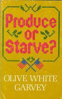 Produce or Starve?