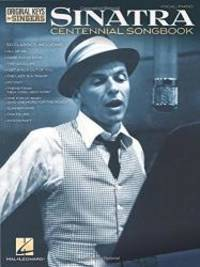 Frank Sinatra - Centennial Songbook - Original Keys for Singers (Vocal Piano) by Frank Sinatra - Paperback - 2014-03-04 - from Books Express (SKU: 148039744Xn)