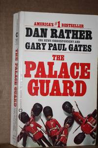 The Palace Guard by  Dan & Gary Paul Gates Rather - Paperback - Firtd - 1974 - from Lily Bay Books (SKU: 315)