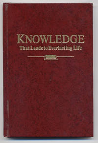 Knowledge That Leads to Everlasting Life