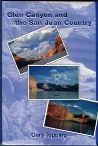 Glen Canyon And The San Juan Country