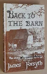 Back to the Barn: the story of a country theatre