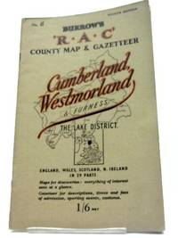 The R.A.C. County Road Map and Gazeteer - Cumberland, Westmorland & Furness. The Lake...