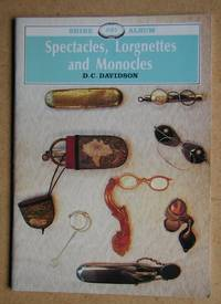 image of Spectacles, Lorgnettes and Monocles.