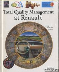 Total Quality Management at Renault. A voyage into the heart of change