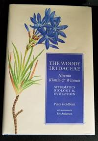 image of The Woody Iridaceae. Nivenia, Klattia & Witsenia. Systematics, Biology & Evolution.