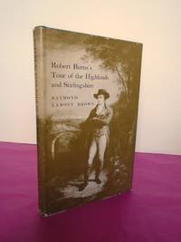 ROBERT BURN'S TOUR OF THE HIGHLANDS AND STIRLINGSHIRE