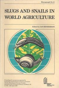 Slugs and Snails in World Agriculture. BCPC Monograph No. 41