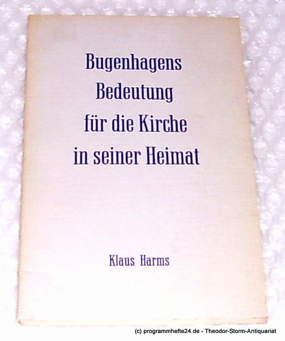 bugenhagens bedeutung f r die kirche in seiner heimat by harms klaus from vintage and. Black Bedroom Furniture Sets. Home Design Ideas