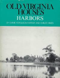 OLD VIRGINIA HOUSES: HARBORS