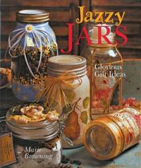 image of JAZZY JARS: Glorious Gift Ideas