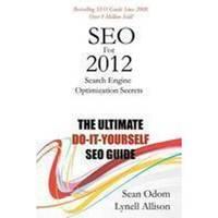 SEO for 2012  Search Engine Optimization Secrets
