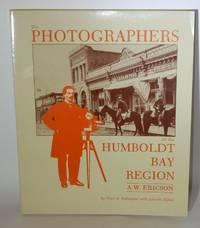 The Photographers of the Humboldt Bay Region A. W. Ericson