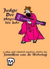 Judge Dee Plays His Lute