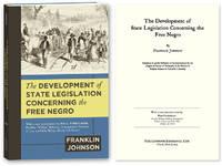 The Development of State Legislation Concerning the Free Negro