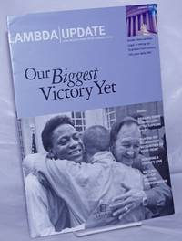 image of Lambda Update: Civil rights news from Lambda Legal; Summer 2003: Our Biggest Victory Yet