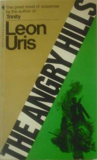 The Angry Hills by Uris, Leon