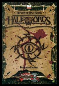 HALF ORCS - Heroes of High Favor - A d20 Supplement