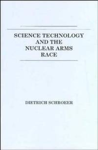 image of Science, Technology and the Nuclear Arms Race