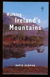 image of WALKING IRELAND'S MOUNTAINS:  A GUIDE TO THE RANGES AND THE BEST WALKING ROUTES.