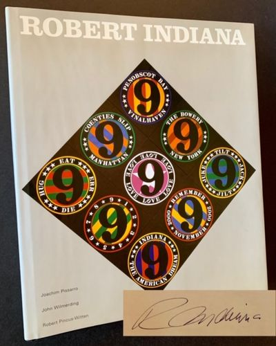 New York: Rizzolli, 2006. Cloth. Fine/Near Fine. SIGNED BY ROBERT INDIANA on the front free emdpaper...