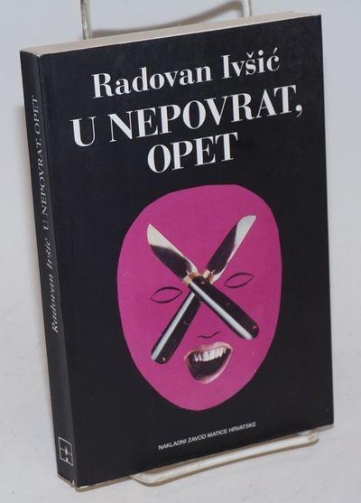 Zagreb: Nakladni Zavod Matice Hrvatske, 2002. Paperback. 317p., 53 pages of photos, very good condit...