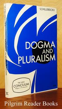Dogma and Pluralism. (Concilium, volume 51)
