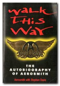image of Walk This Way  The Autobiography Of Aerosmith
