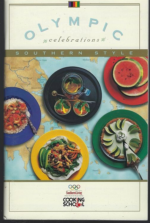 OLYMPIC CELEBRATIONS SOUTHERN STYLE SOUTHERN LIVING COOKING SCHOOL Fall 1995, Southern Living