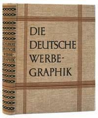 DIE DEUTSCHE WERBE-GRAPHIK by  DR. WALTER F SCHUBERT - Hardcover - 1927 - from marilyn braiterman rare books (SKU: 4063)