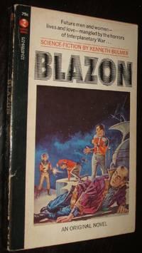 Blazon by Kenneth Bulmer - Paperback - first thus - 1970 - from biblioboy (SKU: 94552)