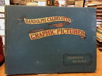 "Randolph Caldecott's ""Graphic"" Pictures : Complete Edition. Contains :  ""Graphic"" Pictures. More ""Graphic"" Pictures. Last ""Graphic"" Pictures and  Gleanings from the ""Graphic."""