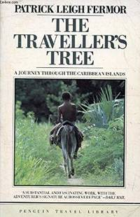 image of The Traveller's Tree: A Journey Through the Caribbean Islands (Travel Library)